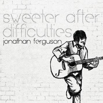 Jonathan Ferguson - Sweeter After Difficulties