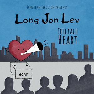 Long Jon Lev - Telltale Heart