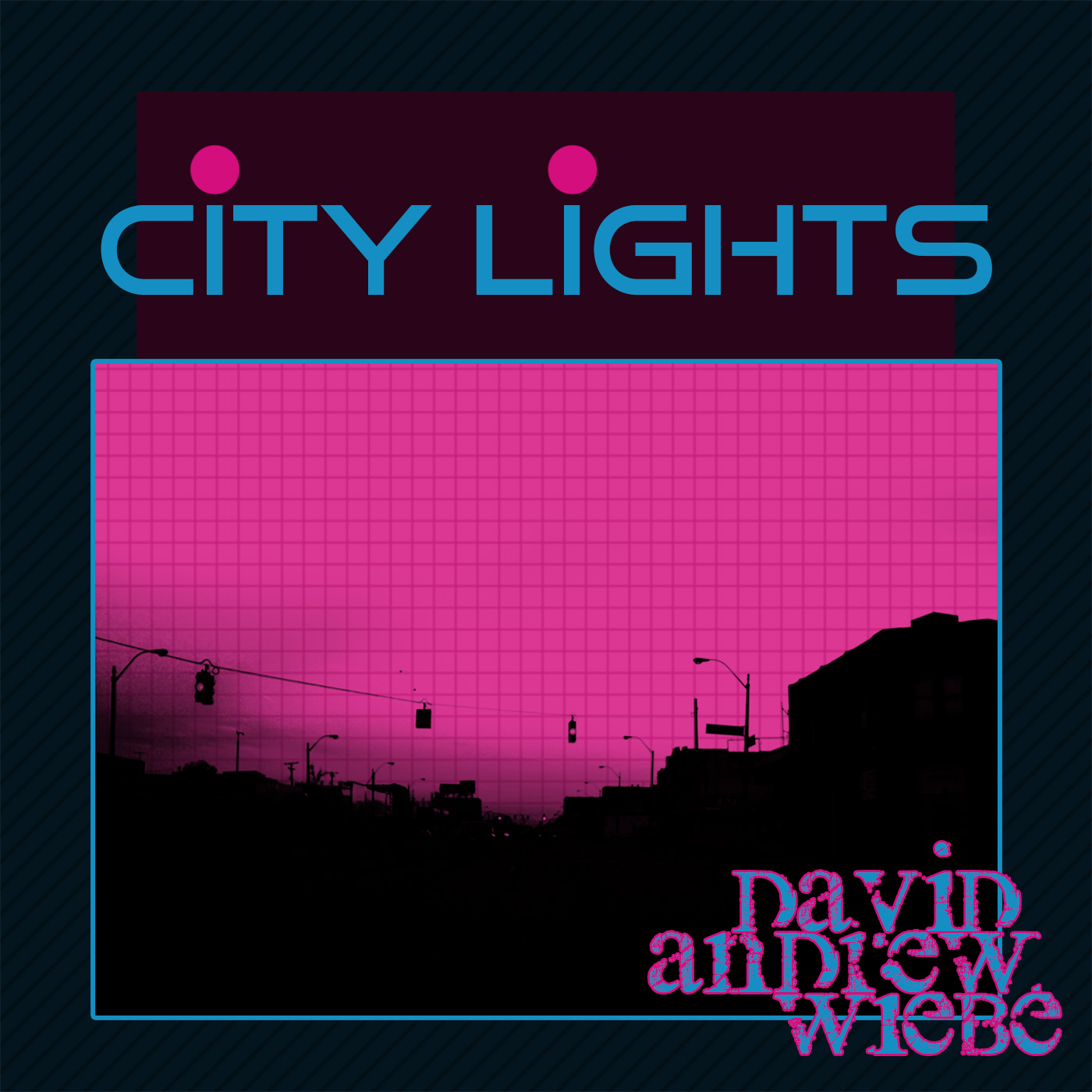 City Lights single by David Andrew Wiebe